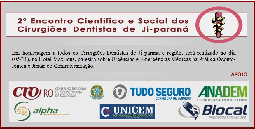2º Encontro Científico e Social dos Cirurgiões-Dentistas de Ji-paraná