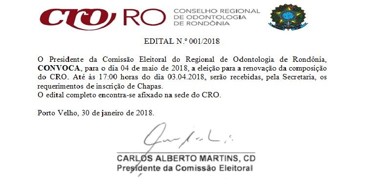 ELEIÇÃO 2018: EDITAL N.º 001/2018 de Convocação para renovação da Composição do CRO-RO