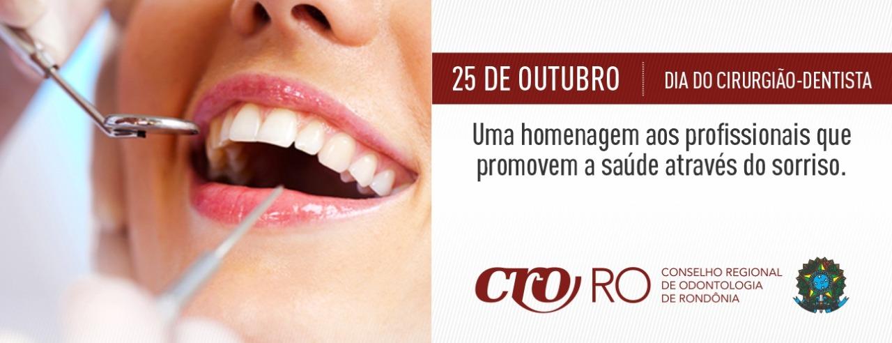 CRO-RO homenageia os CIRURGIÕES-DENTISTAS pelo seu dia!