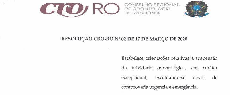 RESOLUÇÃO CRO-RO Nº 02 DE 17 DE MARÇO DE 2020