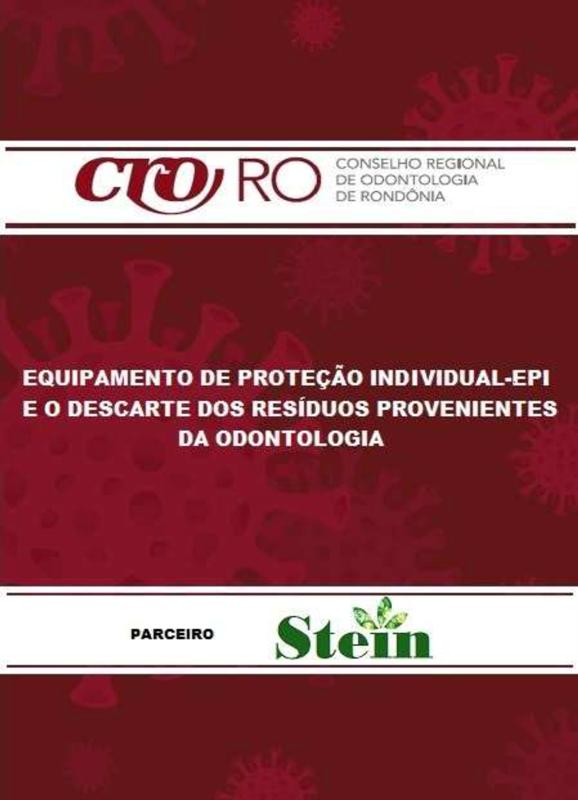 ORIENTAÇÃO: Equipamento de Proteção Individual-EPI e o descarte dos resíduos provenientes da Odontologia