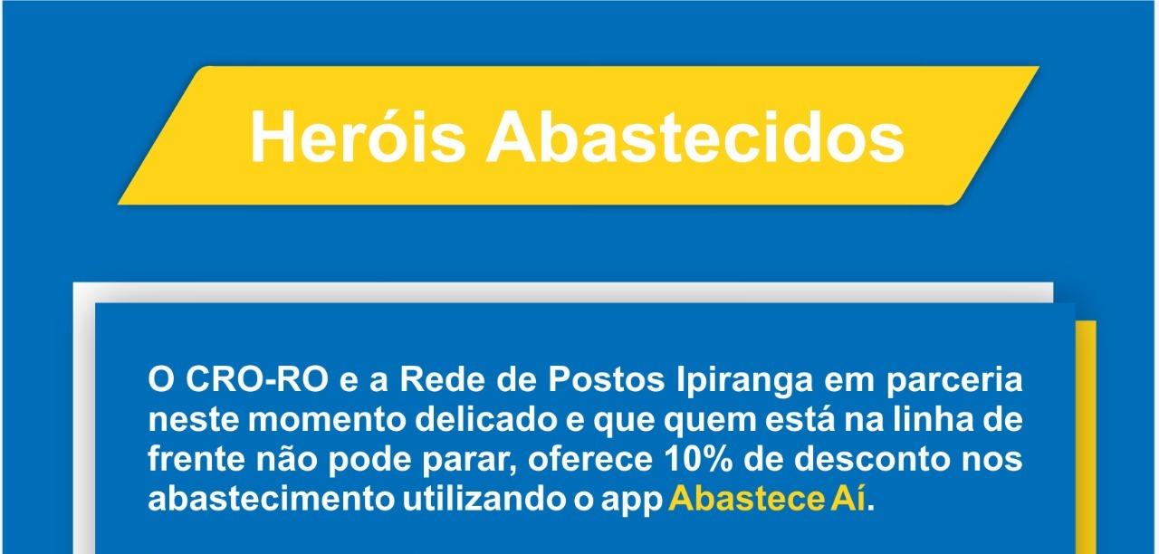 HERÓIS ABASTECIDOS: AÇÃO PRORROGADA ATÉ 31/05
