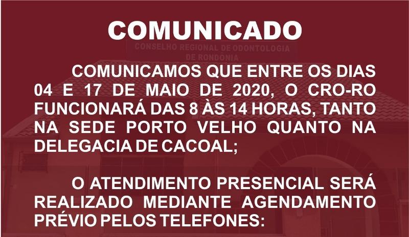 EXPEDIENTE: ATENDIMENTO PRESENCIAL POR AGENDAMENTO PERMANECE DE 04/05 À 17/05/2020