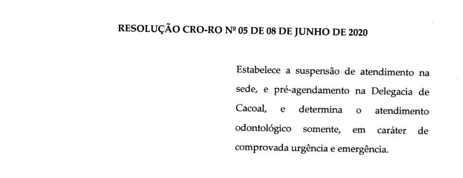 RESOLUÇÃO CRO-RO Nº 05 DE 08 DE JUNHO DE 2020