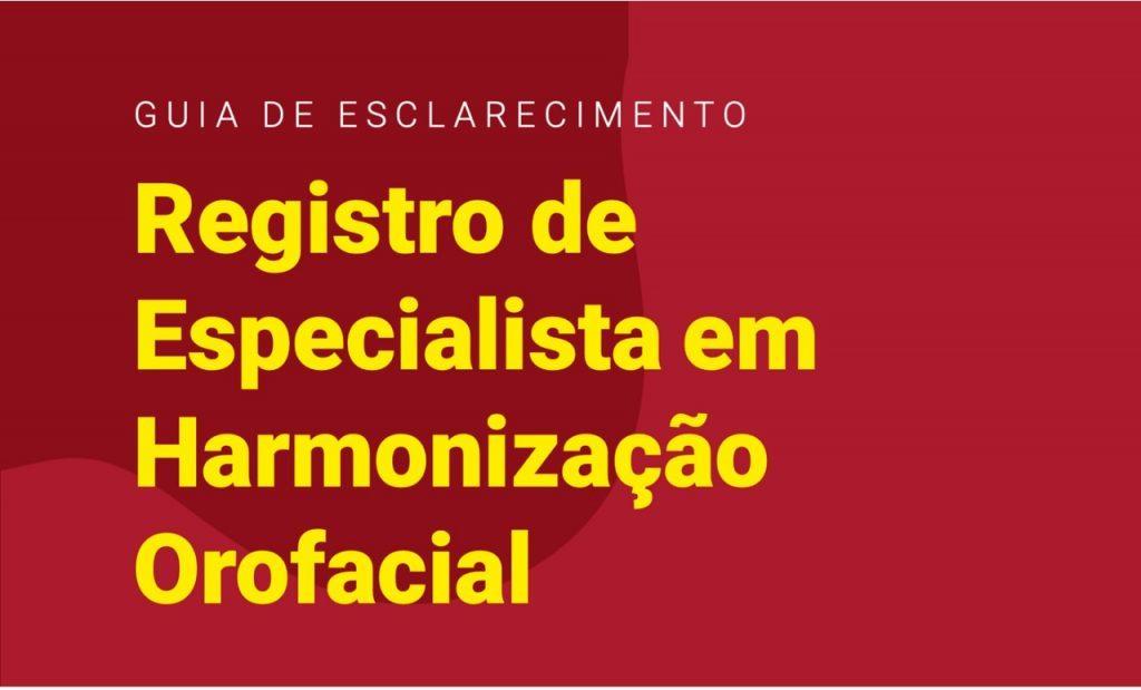 Guia-Esclarecimento-Registro-Especialista-Harmonizacao-Orofacial-CFO-1024x619