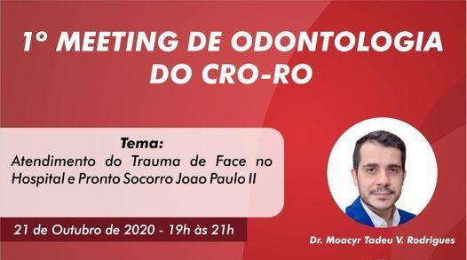 1º Meeting de Odontologia do CRO-RO