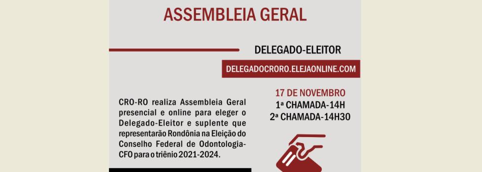 Assembleia Geral para Eleição do Delegado-Eleitor será dia 17 de novembro
