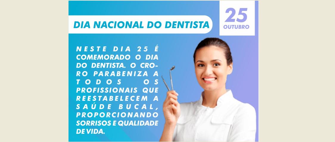 25 DE OUTUBRO-DIA DO CIRURGIÃO-DENTISTA