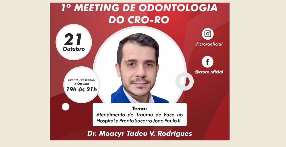 Inicia hoje: 1º Meeting de Odontologia do CRO-RO