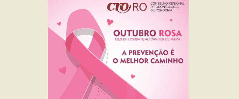 O CRO-RO apoia Outubro Rosa de prevenção ao câncer de mama