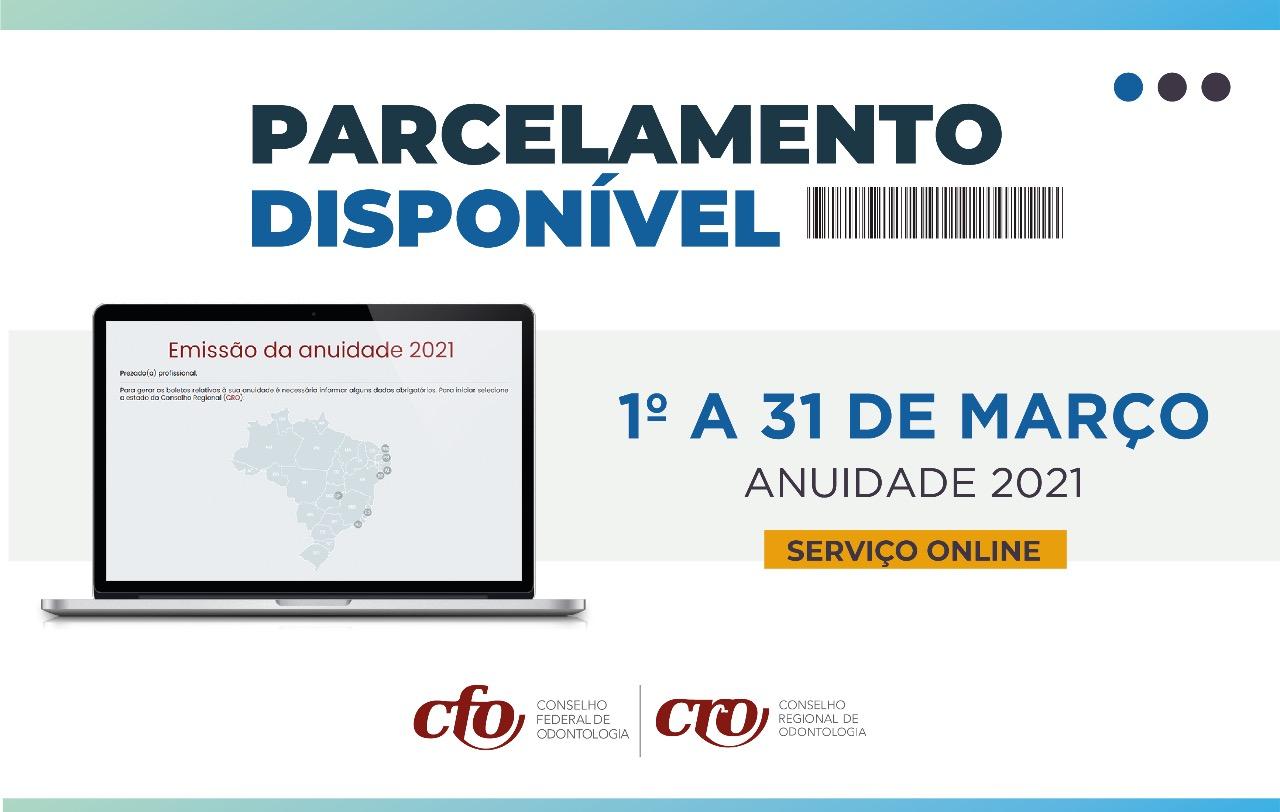 Anuidade 2021: parcelamento disponível de 1º a 31 de março